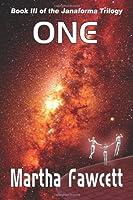 One: Book III of Janaforma Trilogy