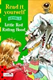 Read It Yourself - Level Two: Little Red Riding Hood