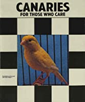 Canaries: For Those Who Care