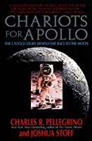 Chariots for Apollo: Untold Story Behind the Race to the Moon