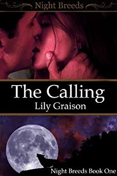 [Graison, Lily]のThe Calling (Night Breeds Series Book 1) (English Edition)