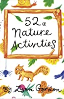 52 Activities in Nature (52 Series)