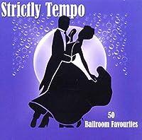 Strictly Tempo-Ballroom Favourites