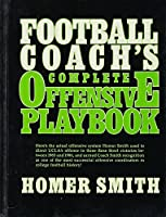 Football Coach's Complete Offensive Playbook