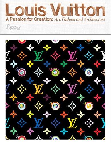 Louis Vuitton: A Passion for C...