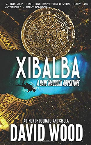 Download Xibalba: A Dane Maddock Adventure: Volume 8 (Dane Maddock Adventures) 1940095573