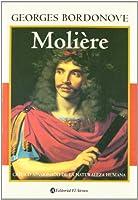 Moliere: Critico apasionado de la naturaleza humana / Passionate Critic of Human Nature