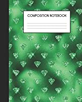 """Composition Notebook: Wide Ruled Notebook   Green Glam   Lined Journal   100 Pages   7.5 x 9.25""""   School Subject Book Notes  Student Gift Kids Teenager Adult Teacher"""