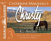 Christy: The Princess Club, Family Secrets, and Mountain Madness