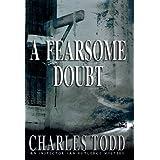 A Fearsome Doubt: An Inspector Ian Rutledge Mystery