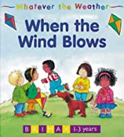 Whatever the Weather: When the Wind Blows
