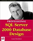 Professional SQL Server 2000 Database Design (Programmer to Programmer)