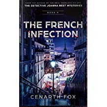The French Infection: The Detective Joanna Best Mysteries