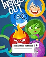 Composition Notebook: Inside Out Cute Animated Cartoon Wide Ruled Lined Composition Notebook, Journal, Diary • One Subject • 110 Pages