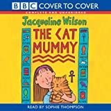 The Cat Mummy: Complete & Unabridged (Cover to Cover)