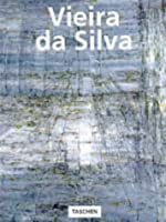 Vieira Da Silva: The Quest for Unknown Space (Taschen Basic Art Series)