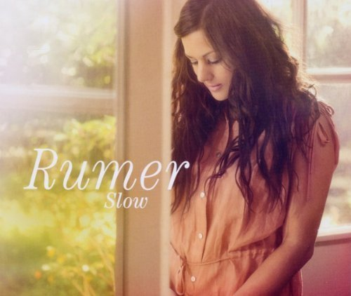Slow by RUMER