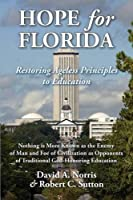 Hope for Florida: Restoring Ageless Principles to Education