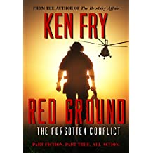 Red Ground: The Forgotten Conflict: A  Military Thriller