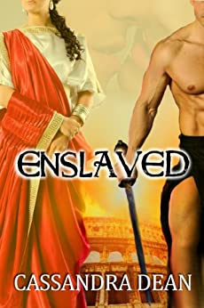 Enslaved by [Dean, Cassandra]