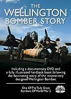The Wellington Bomber Story