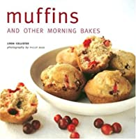 Muffins And Other Morning Bakes