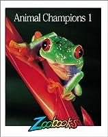 Animal Champions (Zoobooks)