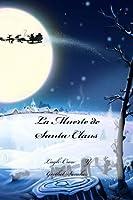 La Muerte de Santa Claus