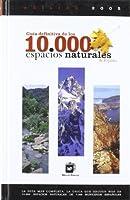 Guía de 10.000 espacios naturales de España