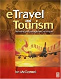 eTravel and Tourism: Marketing and management techniques