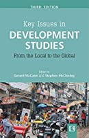 Key Issues in Development Studies: From the Local to the Global 3rd ed [Hardcover] McCann, Gerard & McCloskey, Stephen