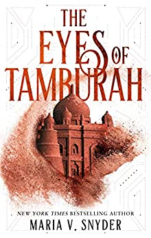 The Eyes of Tamburah (Archives of the Invisible Sword Book 1) by [Snyder, Maria V.]