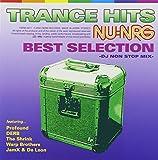TRANCE HITS NU-NRG〔BEST SELECTION〕