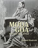 Moda Goa-History And Style