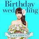Birthday wedding 初回限定盤 TYPE-C