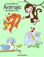 Livro para Colorir de Animais para Crianças 1, 2 & 3
