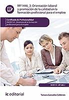 Orientación laboral y promoción de la calidad en la formación profesional para el empleo : docencia de la formación profesional para el empleo