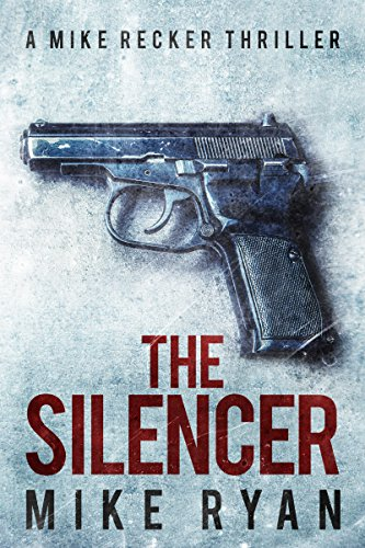 The Silencer (The Silencer Series Book 1) (English Edition)の詳細を見る