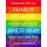Somewhere Over Rainbow Frank Baum Quote Typography Grunge Art Canvas Print