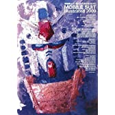 機動戦士ガンダムMS大全集〈2009〉MOBILE SUIT Illustrated 2009