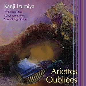 忘れられし歌 Ariettes Oubliées