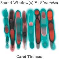 Sound Window V: Pinnacles