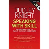 Speaking With Skill: An Introduction to Knight-Thompson Speech Work
