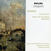 Handel: Water Music Music for Royal Fireworks