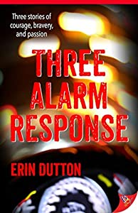 Three Alarm Response (English Edition)