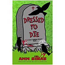 DRESSED TO DIE: A Grace Gabbiano Mystery (Book 1)