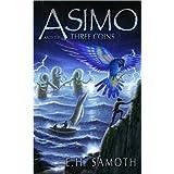Asimo and The Three Coins (English Edition)