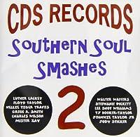 Vol. 2-Southern Soul Smashes