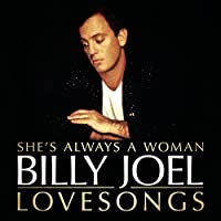 She's Always a Woman to Me-Love Songs