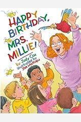 Happy Birthday, Mrs. Millie! Kindle Edition
